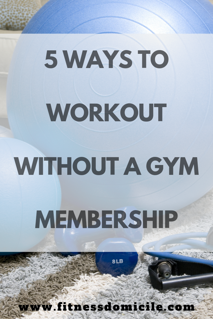 How to workout without a gym membership