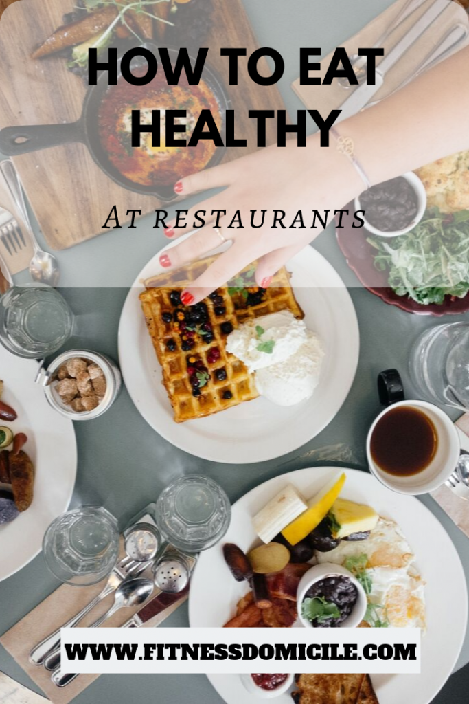 Healthy Eating Out Options at Restaurants