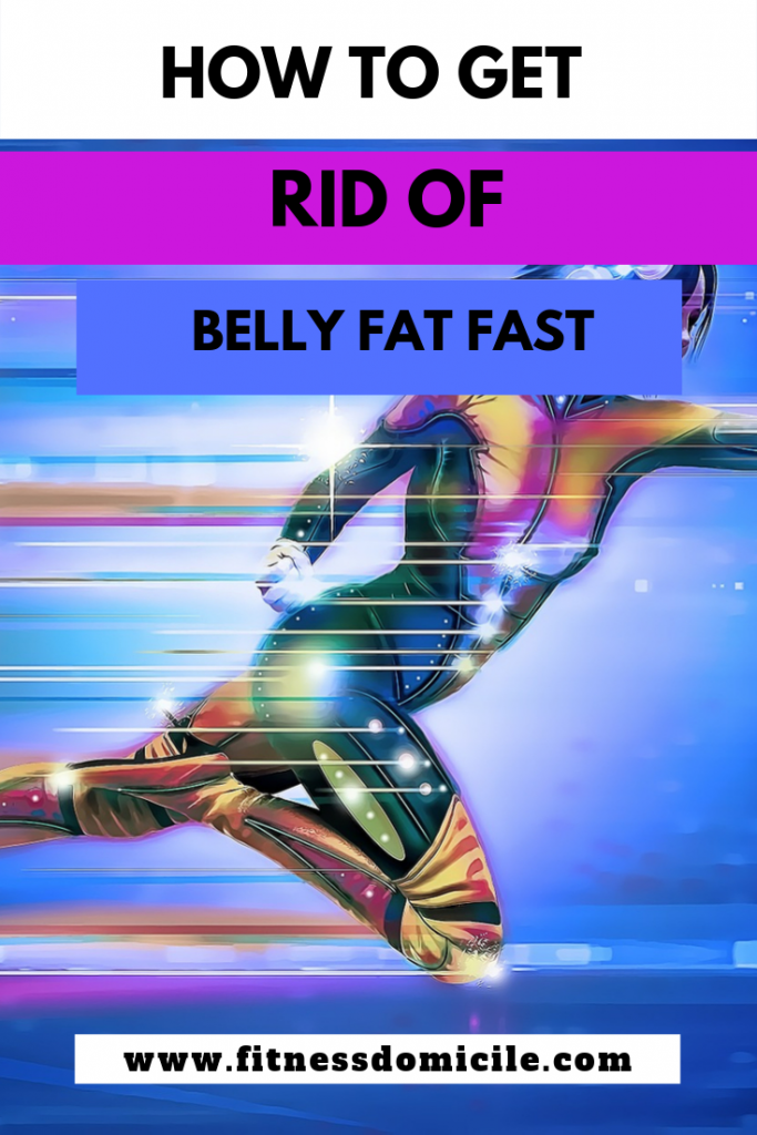 How to Get Rid of Belly Fat Fast