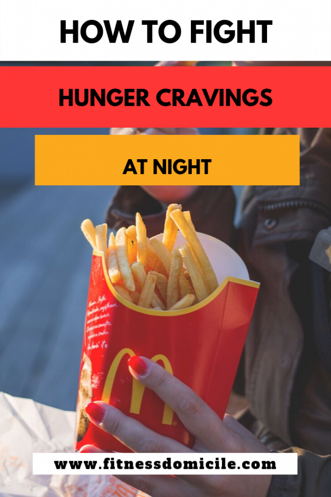 how to fight hunger cravings at night
